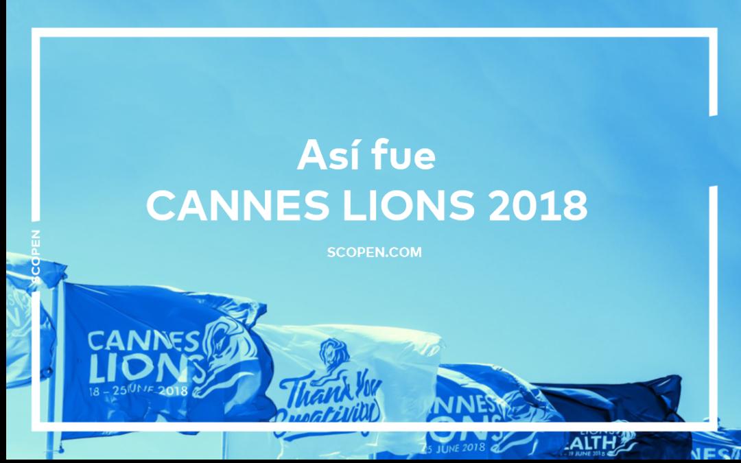 Así fue Cannes Lions 2018